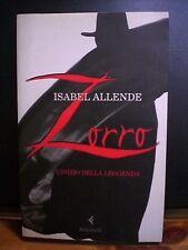 Isabel Allende, ZORRO, L'Inizio della leggenda, Feltrinelli, 2005.