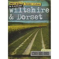 Mountain Bike Rides in and Around Wiltshire and Dorset (Rough Ride Guide), Max D