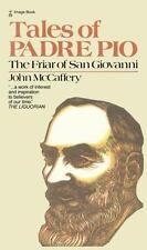 Tales of Padre Pio: The Friar of San Giovanni, McCaffery, John, Good Book