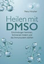Heilen mit DMSO | Petra Hirscher | Taschenbuch | Deutsch | 2017