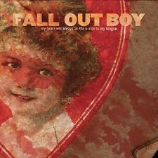 My Heart Will Always Be The B-Side to My Tongue by Fall Out Boy