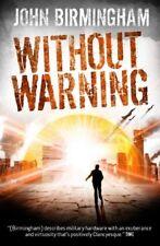 Without Warning-John Birmingham, 9781781166031