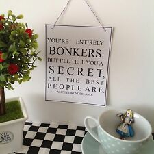 One Alice In Wonderland Hanging Card Sign ~ You're Entirely Bonkers ~ Party Prop