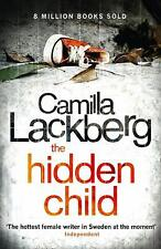 The Hidden Child (Patrik Hedstrom and Erica Falck) by Lackberg, Camilla