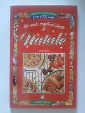 """""""Le cento migliori ricette di Natale"""" di Emilia Valli"""