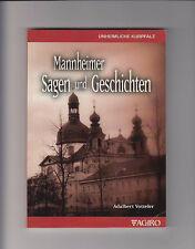 Mannheimer Sagen und Geschichten Adalbert Votteler Mannheim Kurpfalz 2015 Mannem