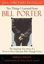 Ten Things I Learned from Bill Porter: The Inspiring True Story of the Door-to-