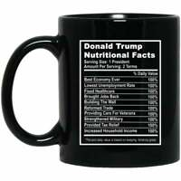 Coffee Mug Donald Trump Nutritional Facts Funny Mug Funny Gift
