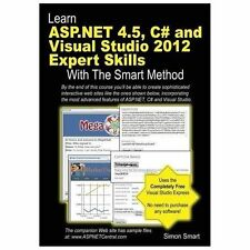 Learn ASP. NET 4. 5, C# and Visual Studio 2012 Expert Skills with the Smart...