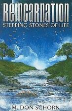 New, Reincarnation... Stepping Stones of Life, M. Don Schorn, Book