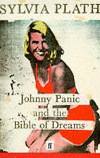 Johnny Panic and the Bible of Dreams: And Other Prose Writings by Sylvia Plath (Paperback, 1998)