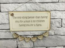 Mum Nana Nanan Grandma Nannan Birthday Mother's Day Christmas Gift Plaque Sign