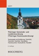 Thüringer Gemeinde- und Landkreisordnung (Thüringer Kommunalordnung) PORTOFREI
