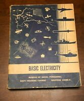 BASIC ELECTRICITY - Bureau of Naval Personal NAVPERS 10086-A 1960 Navy Training