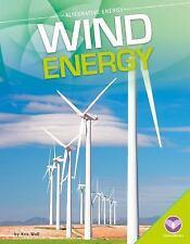 Alternative Energy: Wind Energy by Kris Woll (2016)