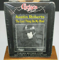 Austin Roberts The Last Think On My Mind 8 Track Factory Sealed New Old Stock