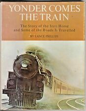YONDER COMES THE TRAIN     REALLY GREAT COFFEE TABLE BOOK             0498063038