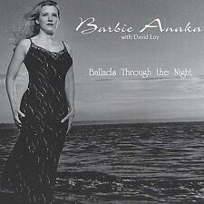 Ballads Through the Night 2002 by Barbie Anaka with David Loy