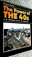 THE POWER OF THE 40s / J S Whiteley & G W Morrison (1978) OPC