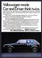 "1984 Volkswagen GTI Sedan photo ""Made Car & Driver Think Twice"" promo print ad"