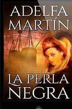 La Perla Negra by Adelfa Martin (2014, Paperback)