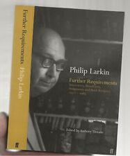 PHILIP LARKIN - FURTHER REQUIREMENTS  - FABER PAPERBACK 2002 - ESSAYS REVIEWS ET
