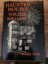 Haunted Houses For The Millions By Susy Smith
