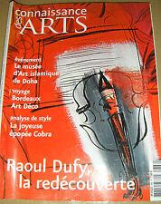 Connaissance des arts N°666 Parmiggiani Vouet Dufy Doha Cobra Art déco Bordeaux