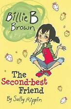 Billie B Brown: The Second-best Friend ' Rippin, Sally  New, free airmail worldw
