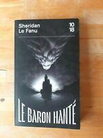 Sheridan Le Fanu - Le baron hanté - 10/18