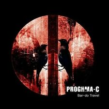 Proghma-C  - Bar-Do Travel (CD, Jul-2010, Armoury Records)