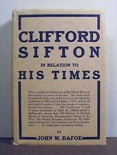 Clifford Sifton in Relation  to His Times,   Manitoba