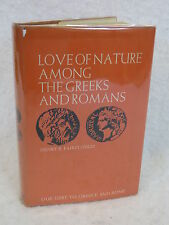 Henry S. Fairclough  LOVE OF NATURE AMONG THE  GREEKS AND ROMANS c1958