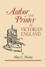 Author and Printer in Victorian England (Paperback or Softback)