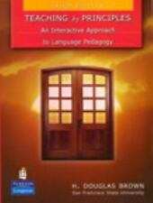 Teaching by Principles : An Interactive Approach to Language Pedagogy by H....