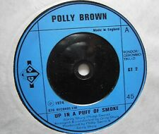 """POLLY BROWN: Up In A Puff Of Smoke (GTO) 1974 7"""" Single"""