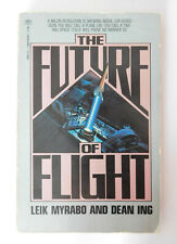 The Future of Flight by Leik Myrabo and Dean Ing, 1985, Book