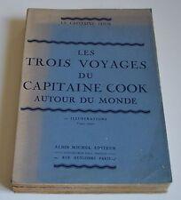 LES TROIS VOYAGES DU CAPITAINE COOK AUTOUR DU MONDE ED ALBIN MICHEL BE