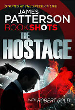 The Hostage: BookShots (Hotel Series), Patterson, James | Paperback Book | Good