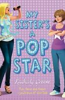 Kimberly Greene, My Sister's a Pop Star (My Sisters a Pop Star 1), Very Good Boo