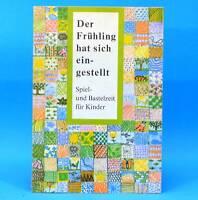 DDR Spielzeit Bastelzeit für Kinder EA 1985  Verlag Junge Welt Bastelbuch