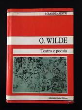 O.WILDE TEATRO E POESIA casini editore 1990