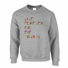 Inspirational Jumper Live Forever Or Die Trying Slogan YOLO Winning