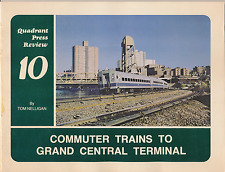 COMMUTER TRAINS TO GRAND CENTRAL TERMINAL - Excellent used condition