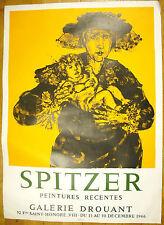 """Spitzer """" peintures récentes"""" affiche de 1966 Galerie Drouant 75 cm"""