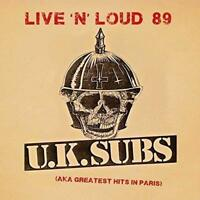 U.K. SUBS LIVE 'N' LOUD (AKA GREATEST HITS IN PARIS) (NEW/SEALED) CD