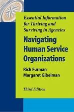Navigating Human Service Organizations: Essential Information..., Third Edition