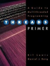 Threads Primer: A Guide to Multithreaded Programming-ExLibrary