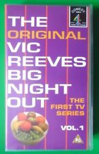 THE ORIGINAL VIC REEVES BIG NIGHT OUT THE FIRST TV SERIES VOL 1 VIDEO VHS 78 MIN