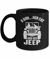 Funny Coffee Mug A Girl Her Cat And Her Jeep Funny Cat Mom Lover